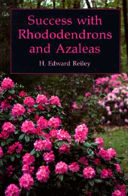 Image for Success with Rhododendrons and Azaleas