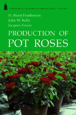 Image for Production of Pot Roses (GROWERS HANDBOOK SERIES)