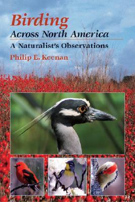 Birding Across North America : A Naturalist's Observation