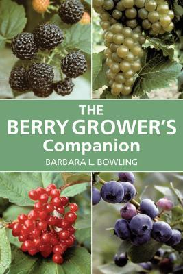 Berry Grower's Companion, Bowling, Barbara L.