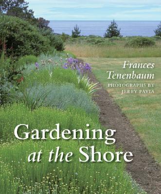 Gardening at the Shore, Tenenbaum, Frances
