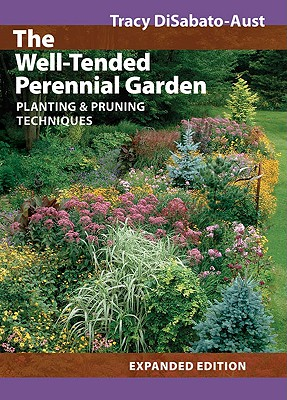 Image for Well-Tended Perennial Garden: Planting and Pruning Techniques