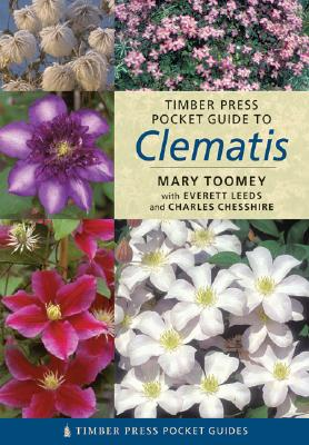 TIMBER PRESS POCKET GUIDE TO CLEMATIS, TOOMEY, MARY K.