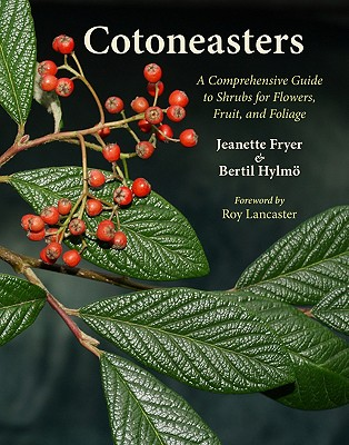 Image for Cotoneasters: A Comprehensive Guide to Shrubs for Flowers, Fruit, and Foliage