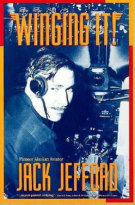 Winging It!, Jack Jefford,Carmen J Fisher