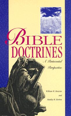 Image for Bible Doctrines: A Pentecostal Perspective