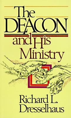 Image for The Deacon and His Ministry