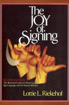 Image for The Joy of Signing: Second Edition