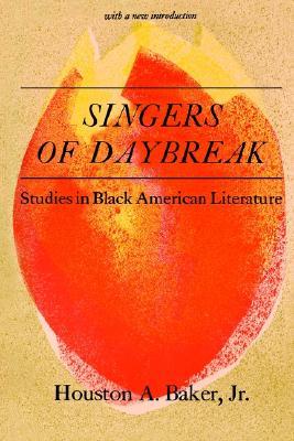 Image for Singers of Daybreak: Studies in Black American Literature