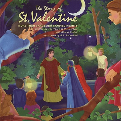 Image for The Story of St. Valentine: More Than Cards and Candied Hearts