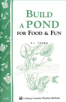Image for Build a Pond for Food & Fun: Storey Country Wisdom Bulletin A-19