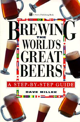 Image for Brewing the Worlds Great Beers : A Step-By-Step Guide