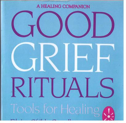 Image for GOOD GRIEF RITUALS: Tools for Healing (Healing Companion)