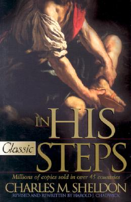In His Steps (Updated) (Pure Gold Classics), Charles M. Sheldon