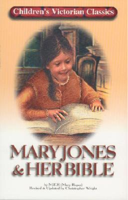 Image for Mary Jones and Her Bible (Children's Victorian Classics Series)