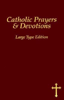 Image for Catholic Prayers & Devotions  Jesuit Large Type Edition
