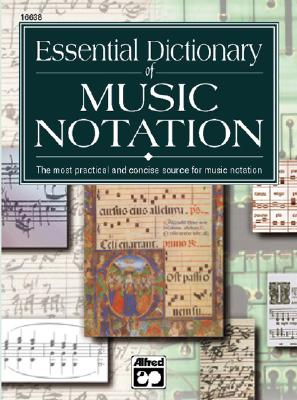 Essential Dictionary of Music Notation: Pocket Size Book (Essential Dictionary Series), Gerou, Tom; Lusk, Linda