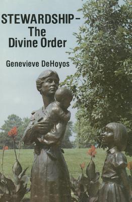 Image for Stewardship: The Divine Order