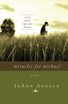 Miracles for Michael, JoAnn Arnold