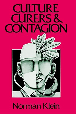 Image for Culture, Curers and Contagion (Chandler & Sharp publications in anthropology and related fields)