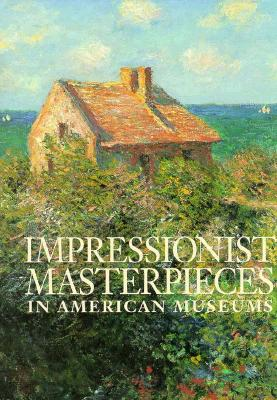 Image for Impressionist: Masterpieces in American Museums
