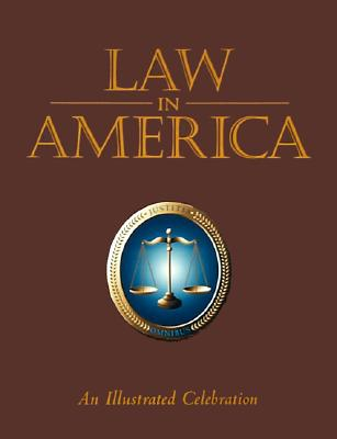 Image for Law in America: An Illustrated Celebration