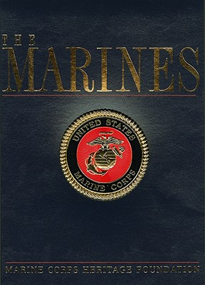The Marines, Marine Corps Heritage Foundation; Simmons, Edwin Howard [Editor-in-Chief]