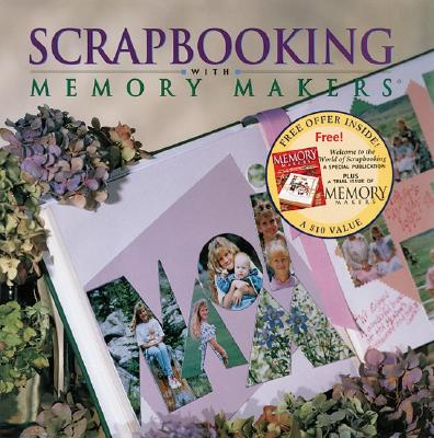 Image for Scrapbooking with Memory Makers