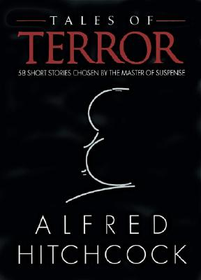 Image for Tales of Terror 58 Short Stories Chosen by the Master of Suspense