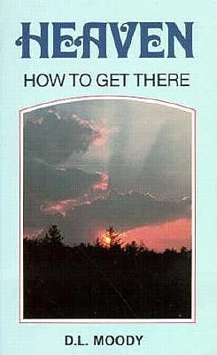 Image for Heaven How to Get There