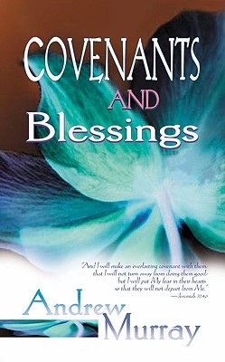 Image for Covenants and Blessings