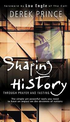 Image for Shaping History Through Prayer