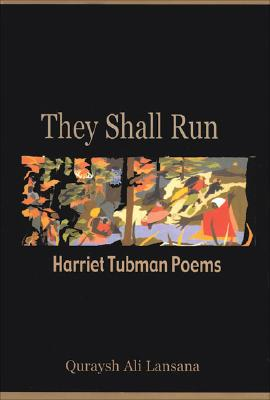 Image for They Shall Run: Harriet Tubman Poems