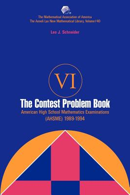 Contest Problem Book VI:  American High School Mathematics Examinations 1989-1994