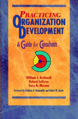 Image for Practicing Organization Development: A Guide for Consultants