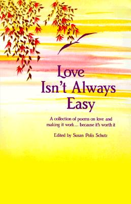 Image for Love Isn't Always Easy