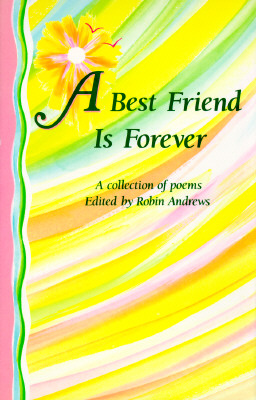 Image for A Best Friend Is Forever: A Collection of Poems