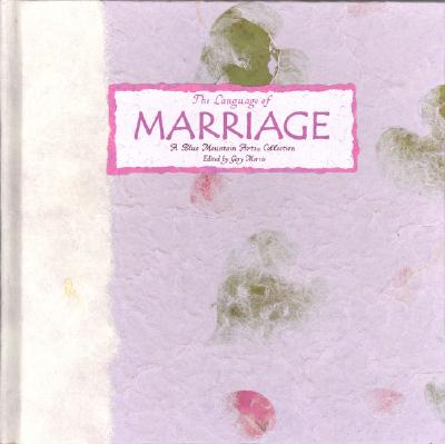 Image for The Language of Marriage: A Blue Mountain Arts Collection (Language of Series)