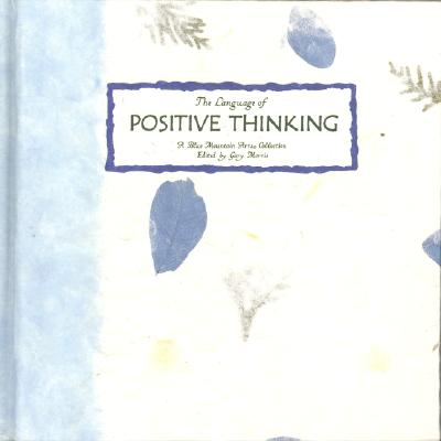 Image for The Language of Positive Thinking: A Collection from Blue Mountain Arts