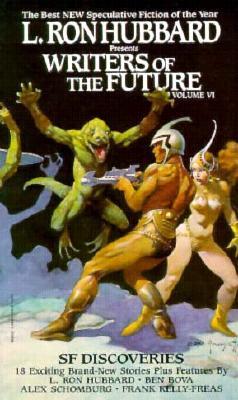 Image for L. Ron Hubbard Presents Writers of the Future, Vol. VI