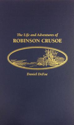 The Life and Adventures of Robinson Crusoe, Defoe, Daniel