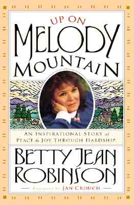 Image for Up On Melody Mountain: An inspirational story of peace and joy through hardship