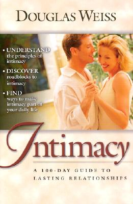 Image for Intimacy: A 100-day Guide To Better Relationships