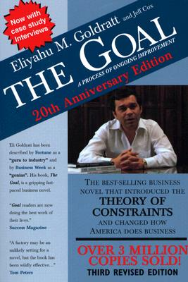 The Goal: A Process of Ongoing Improvement, Goldratt, Eliyahu M.; Cox, Jeff