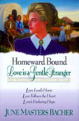 Image for Homeward Bound: Love Is a Gentle Stranger
