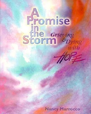 Image for A Promise in the Storm: Grieving and Dying with Hope (Student Text)