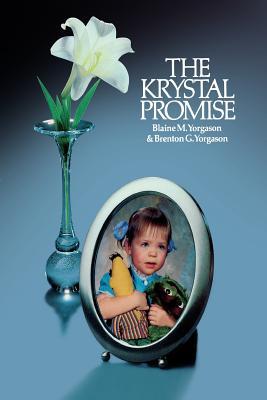 Krystal Promise, BLAINE YORGASON