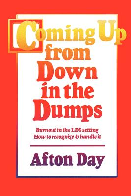 Coming Up From Down In The Dumps, AFTON DAY