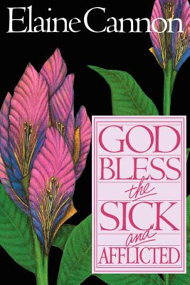 Image for God Bless the Sick and Afflicted