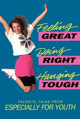 Image for Feeling Great, Doing Right, Hanging Tough